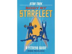 Star Trek Body by Starfleet: A Fitness Guide