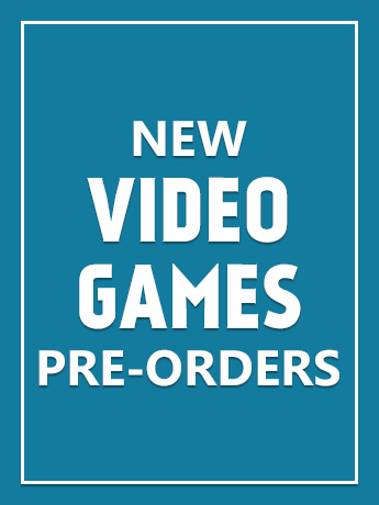 New Video Game Pre-Orders