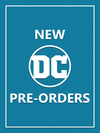 New DC Pre-Orders